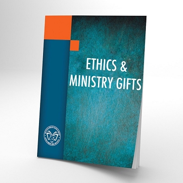 Ethics and Ministry Gifts